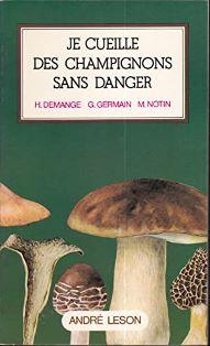Cueillir des champignons sans danger ?