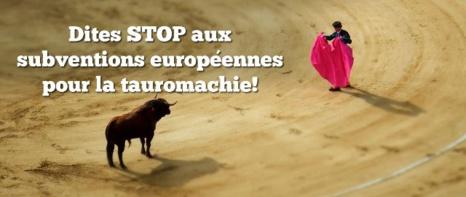 Urgent : Financement européen des corridas basta !